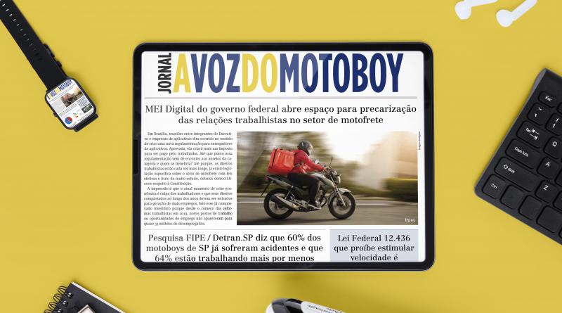 A Voz do Motoboy   Edição 126 alerta para nova medida prejudicial do Governo aos Motofretistas