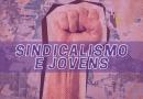 Jovens e Sindicalismo | Gil participa do evento e fala dos desafios da categoria